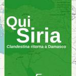 Qui Siria - Clandestina ritorna a Damasco